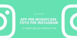 app per modificare foto per Instagram